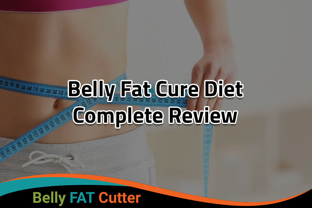 Belly Fat Cure Diet